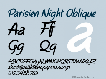 Parisien Night Oblique Version 1.000;PS 001.001;hotconv 1.0.56图片样张