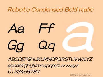 Roboto Condensed Bold Italic Version 2.00 June 3, 2016图片样张