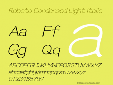 Roboto Condensed Light Italic Version 2.00 June 3, 2016图片样张