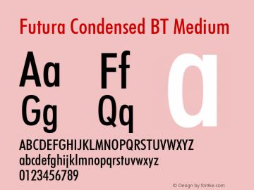 Futura Condensed BT Font,Futura Medium Condensed BT Font
