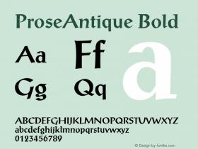ProseAntique  Bold Macromedia Fontographer 4.1 6/6/96图片样张