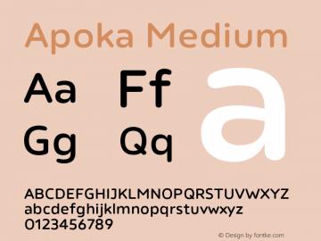 Apoka Medium Version 1.001;PS 001.001;hotconv 1.0.88;makeotf.lib2.5.64775图片样张