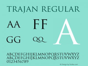 Trajan Regular Version 1.10; 2005图片样张