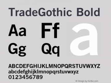 Trade Gothic Bold No. 2 Version 001.001图片样张