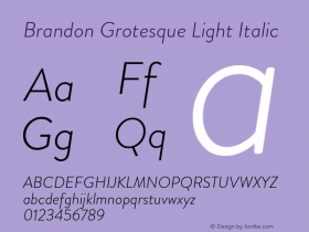 BrandonGrotesque-LightItalic Version 001.000图片样张