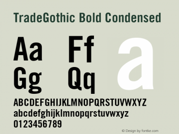 Trade Gothic Bold Condensed No. 20 Version 001.000图片样张