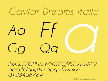 Caviar Dreams Italic Version 5.00 June 15, 2014图片样张