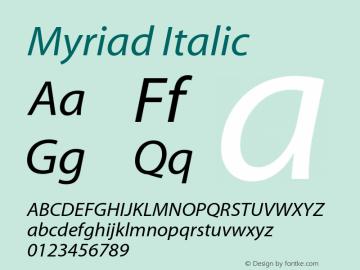Myriad Italic OTF 1.000;PS 001.000;Core 1.0.34图片样张