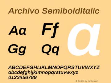 Archivo Medium Bold Italic Version 1.001;PS 001.001;hotconv 1.0.88;makeotf.lib2.5.64775图片样张