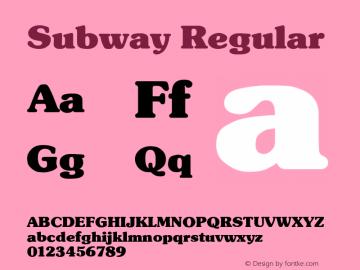 Subway Regular Altsys Fontographer 3.5  5/26/92 Font Sample