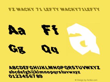 FZ WACKY 71 LEFTY WACKY71LEFTY Version 1.000 Font Sample