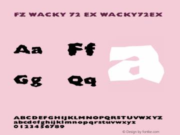 FZ WACKY 72 EX WACKY72EX Version 1.000 Font Sample