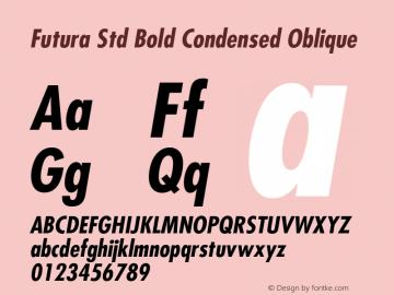 Futura Std Font,FuturaStd-CondensedBoldObl Font,Futura Std Condensed