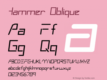Hammer Oblique 1.0 Sat Oct 08 15:36:05 1994 Font Sample
