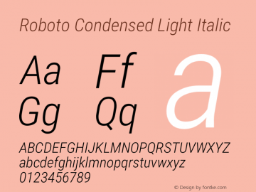 Roboto Condensed Light Italic Version 2.138图片样张