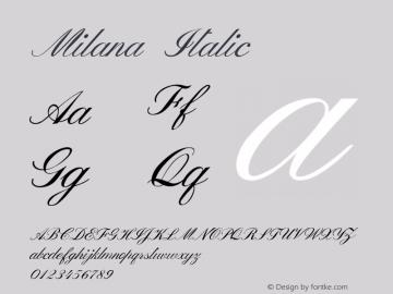 MilanaItalic Version 1.000图片样张