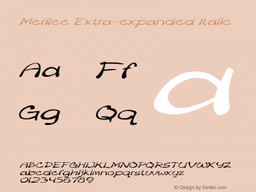 Merilee-ExtraexpandedItalic Version 1.500图片样张