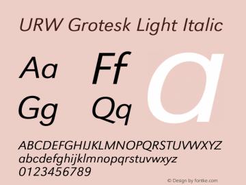 URWGrotesk-LigIta Version 1.000;PS 1.10;hotconv 1.0.57;makeotf.lib2.0.21895 DEVELOPMENT图片样张