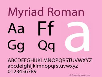 Myriad Roman Macromedia Fontographer 4.1.2 04/10/99图片样张