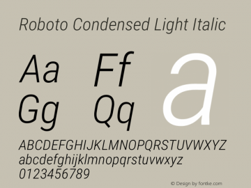 Roboto Condensed Light Italic Version 2.01289; 2015 Font Sample