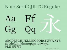 Noto Serif CJK TC Font Samples|Noto Serif CJK TC Font Family Samples