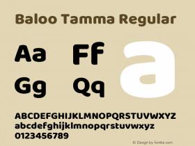 Baloo Tamma Version 1.425;PS 1.000;hotconv 16.6.51;makeotf.lib2.5.65220; ttfautohint (v1.6)图片样张