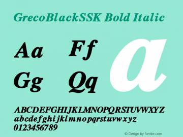 GrecoBlackSSK Bold Italic Altsys Metamorphosis:8/24/94图片样张