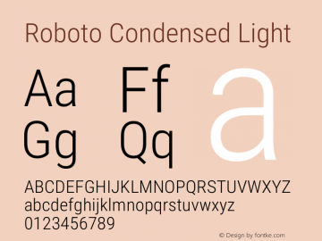 Roboto Condensed Light Version 2.01289; 2015 Font Sample