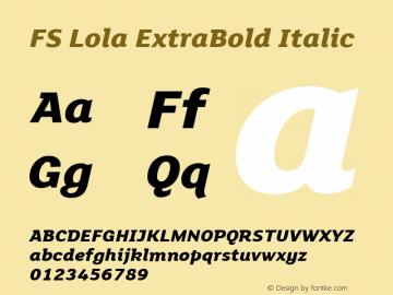 FS Lola ExtraBold Italic Version 2.000 2005 initial release图片样张