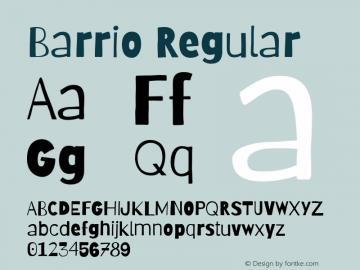 Barrio Regular Version 1.007;PS 001.007;hotconv 1.0.88;makeotf.lib2.5.64775图片样张