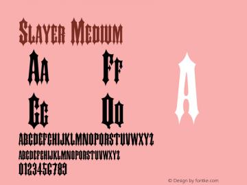 Slayer Medium 001.000 Font Sample