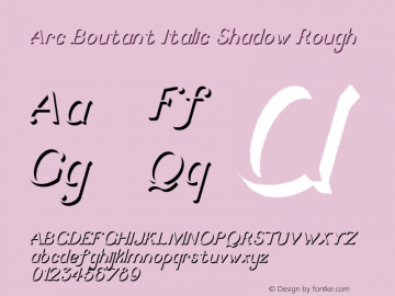 ArcBoutant-ItalicShadowRough Version 1.000;PS 001.000;hotconv 1.0.88;makeotf.lib2.5.64775图片样张