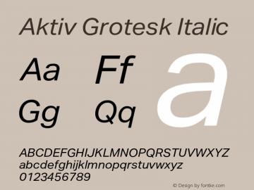 AktivGrotesk-Italic Version 1.000;PS 001.001;hotconv 1.0.56图片样张
