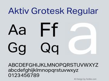 AktivGrotesk-Regular Version 1.000;PS 001.001;hotconv 1.0.56图片样张