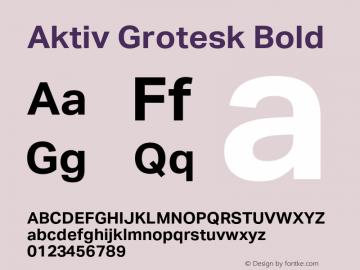 AktivGrotesk-Bold Version 1.000;PS 001.001;hotconv 1.0.56图片样张