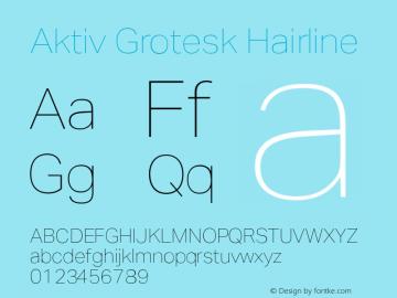 AktivGrotesk-Hairline Version 1.000;PS 001.001;hotconv 1.0.56图片样张