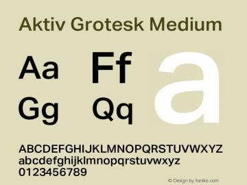 AktivGrotesk-Medium Version 1.000;PS 001.001;hotconv 1.0.56图片样张