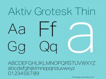 AktivGrotesk-Thin Version 1.000;PS 001.001;hotconv 1.0.56图片样张