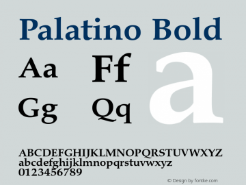Palatino Bold Version 1.60     05/10/2013 Font Sample