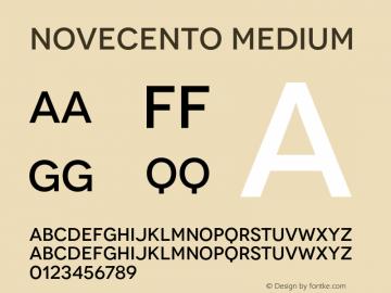 Novecento-Medium Version 2.001;PS 002.001;hotconv 1.0.56;makeotf.lib2.0.21325图片样张