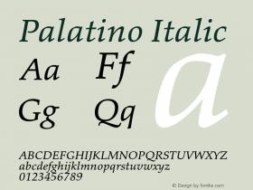 Palatino Italic Version 1.60     05/10/2013 Font Sample
