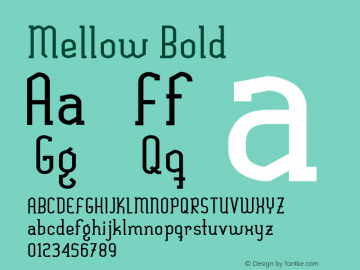 Mellow Bold Version 1.00 July 5, 2011, initial release图片样张
