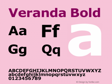 Veranda Bold Version 1.00 May 11, 2011, initial release图片样张