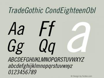 Trade Gothic Condensed No. 18 Oblique Version 001.001图片样张
