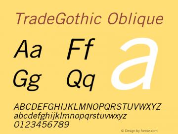 Trade Gothic Oblique Version 002.000图片样张