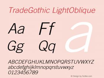 Trade Gothic Light Oblique Version 002.000图片样张