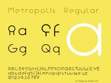 Metropolis Regular Macromedia Fontographer 4.1J 01.6.25 Font Sample