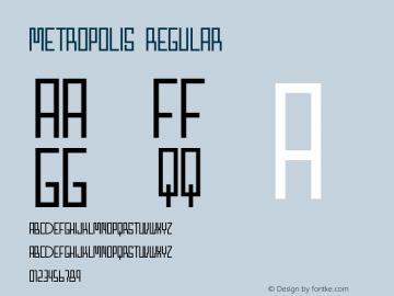 Metropolis Regular Altsys Fontographer 3.5  5/26/93 Font Sample