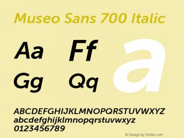 Museo Sans 700 Italic Version 1.000图片样张
