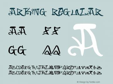 ARKING-Regular Version 1.001;PS 001.001;hotconv 1.0.56;makeotf.lib2.0.21325图片样张